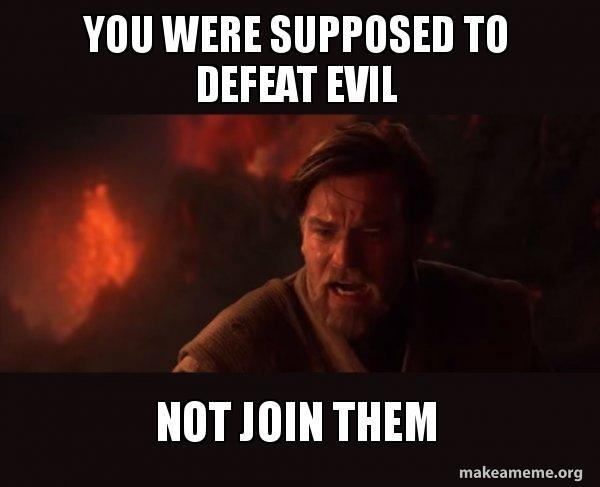You were the chosen one.jpg